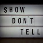 Schrijflessen in schrijversland - les 1 - Show, don't tell