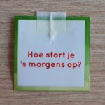 Tea Topic hoe start jij 's morgens op